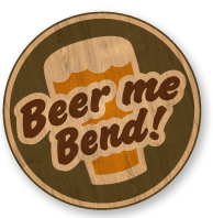 Beer me Bend!